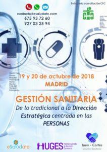 Gestión Sanitaria: «de lo tradicional a la Dirección Estratégica centrada en las personas»