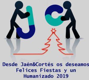 Jaén & Cortés os deseamos Felices Fiestas y un Humanizado 2019